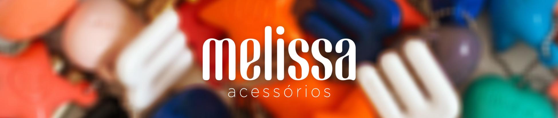 Melissa - Acessórios