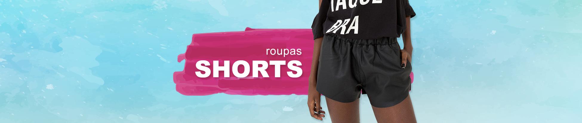 Roupas - Shorts